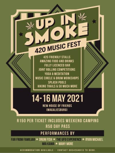 Up In Smoke – 14 – 16 May